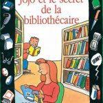 Jojo et le secre de la bibliothecaire