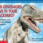 Did Dinosaurs Live in Your Backyard