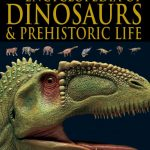 Encylopedia of dinosaurs and preshistoric Life