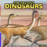 The Fastest Dinosaur