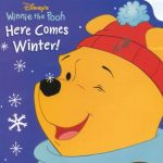 Pooh Here Comes Winter!