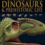 Encylopedia of dinosaurs and preshistoric Life
